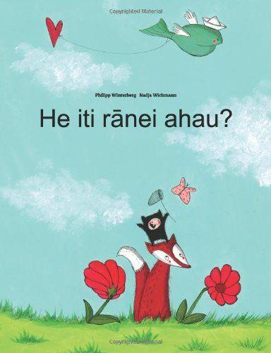He iti ranei ahau?: Children's Picture Book (Maori Edition): Philipp Winterberg, Nadja Wichmann: 9781499386592: Amazon.com: Books
