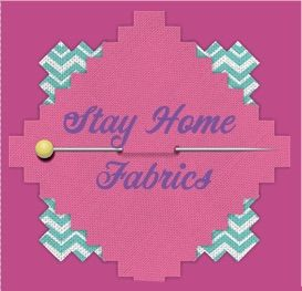 Stay Home Fabrics