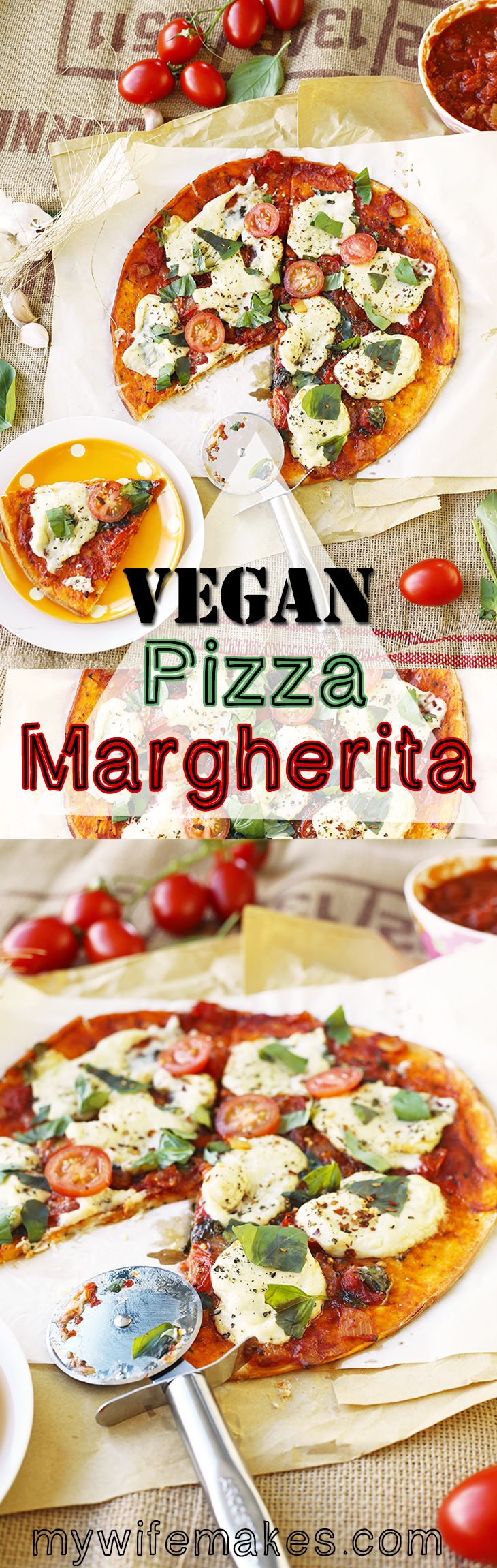 Vegan Pizza Margherita - simple, delicious, hearty, satisfying....all without the guilt. Homemade tomato sauce and Homemade Vegan Mozzarella.