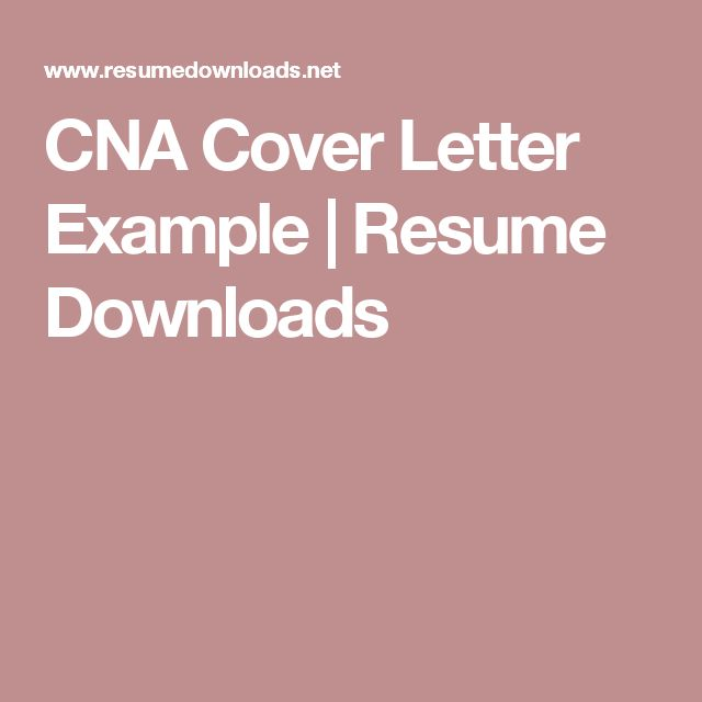 CNA Cover Letter Example | Resume Downloads