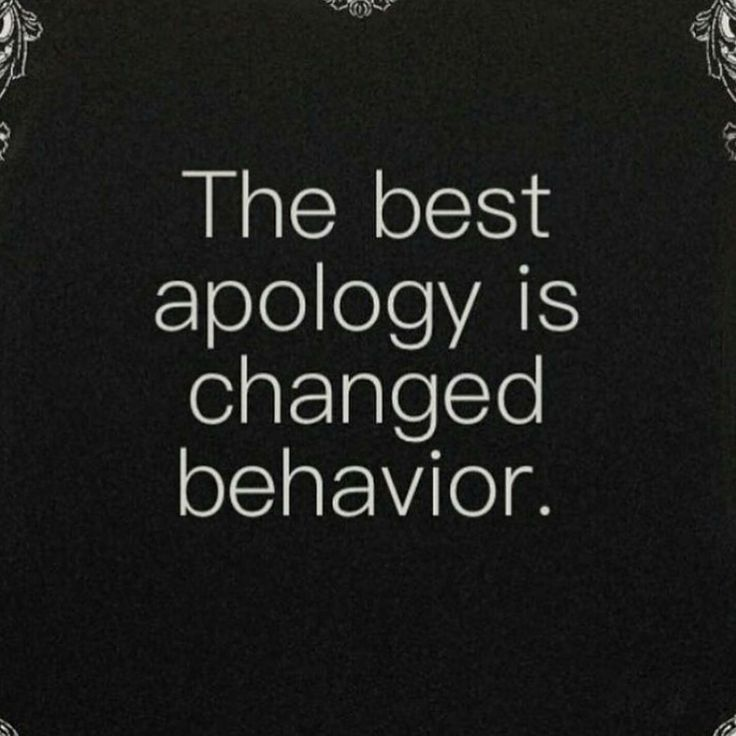 Unfortunately, sociopaths and narcissists not only don't apologize, they will never change either.