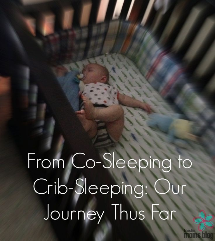 From Co-Sleeping to Crib-Sleeping :: Our Journey Thus Far | Houston Moms Blog