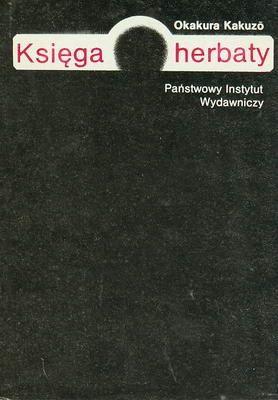 Księga herbaty - Okakura Kakuzo (Japonia)wyd. PWN