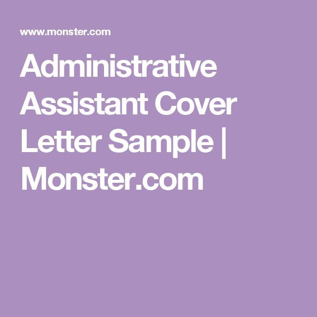 administrative assistant cover letter sample writing tips resume - Cover Letter Examples Monster
