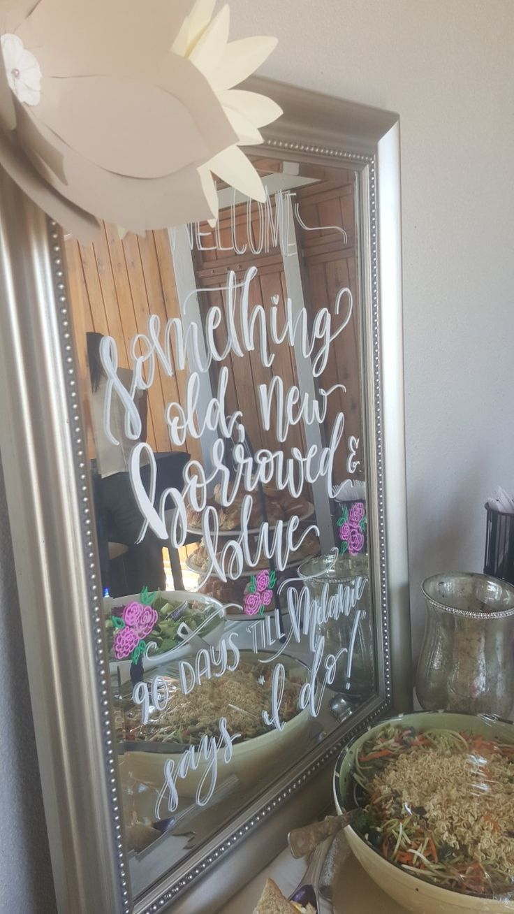 Bridal Shower Mirror signs,   Something old something new .....90 days till ---- says I do !
