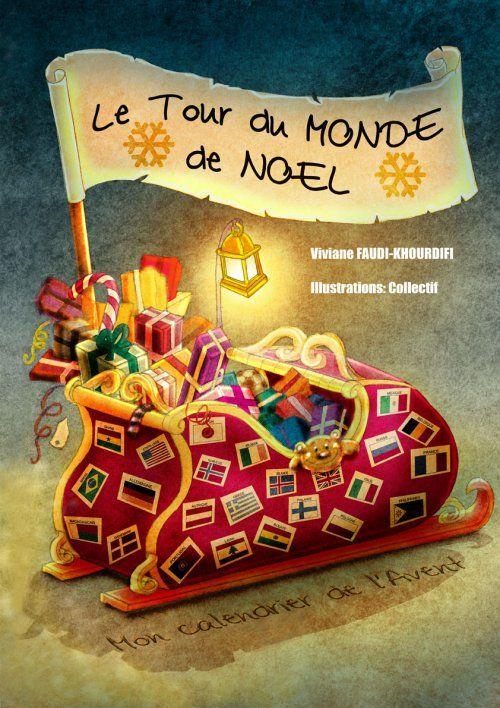 Viviane Faudi-Khourdifi — Mes livres — Le Tour du monde de Noël