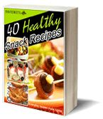 """The Ultimate List of Healthy Snacks: 40 Healthy Snack Recipes"" Free eCookbook"