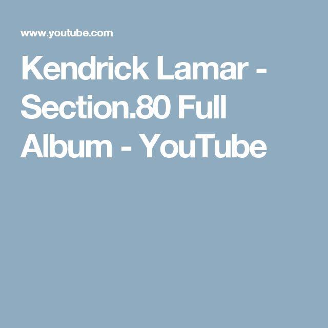 Kendrick Lamar - Section.80 Full Album - YouTube