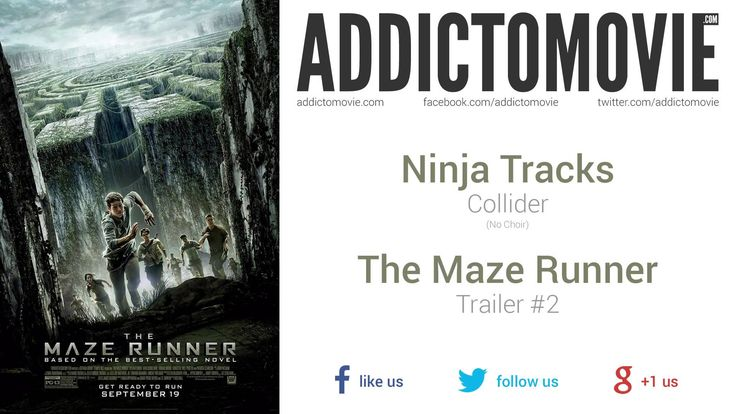 The Maze Runner - Trailer #2 Music #1 (Ninja Tracks - Collider)