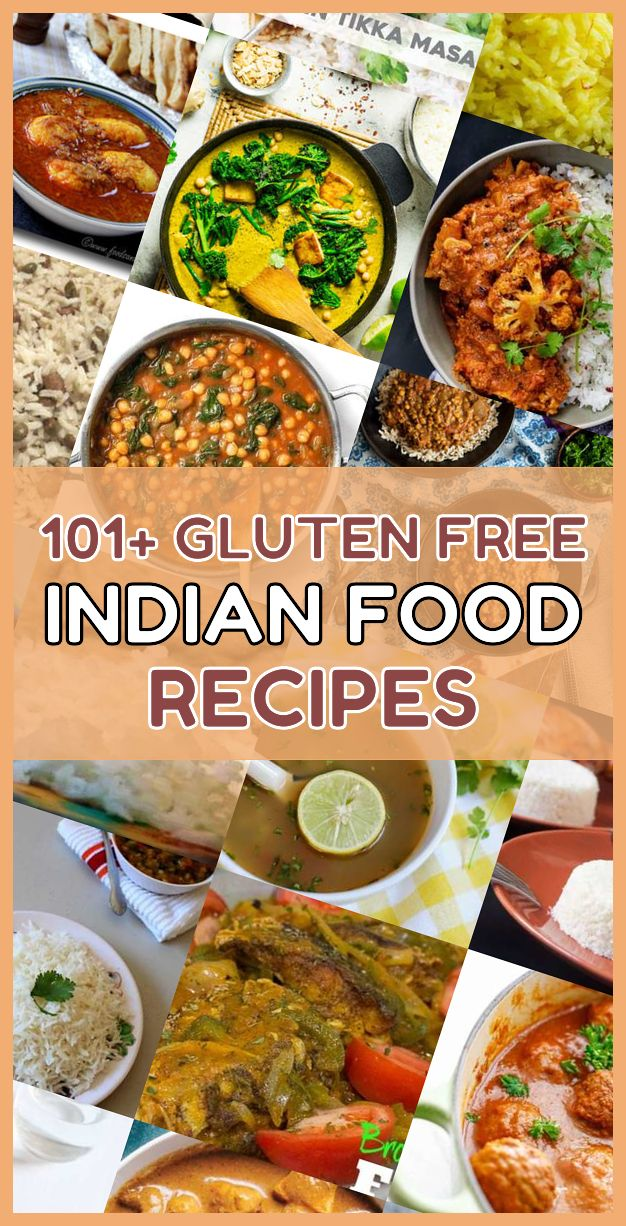 These Are The 101 Best Gluten Free Indian Food Dishes You