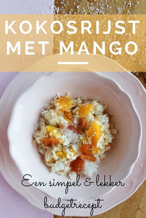 KOKOSRIJST MET MANGO - SIMPEL & LEKKER BUDGETRECEPT ● Heb je toevallig nog wat rijst over van gisteren?  Niet weggooien!  Maak er lekker simpel dit heerlijke toetje van.  Recept >> https://hallosunny.blogspot.nl/2016/09/kokosrijst-met-mango.html