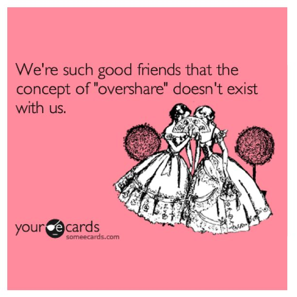 #12DaysofBesties Things you would only share with your best friend. Day 10: anything & everything TMI. Oh, the things we talk about! #besties #BFF