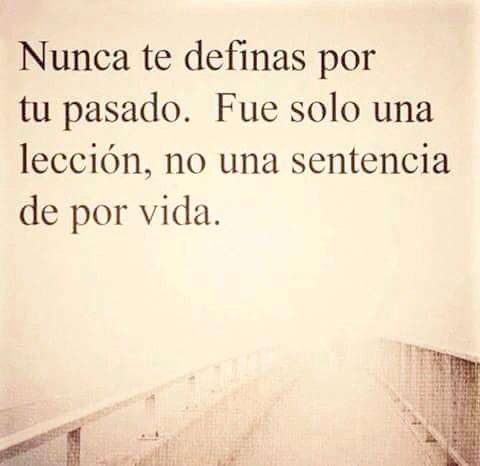 〽️ Nunca te definas por tu pasado...