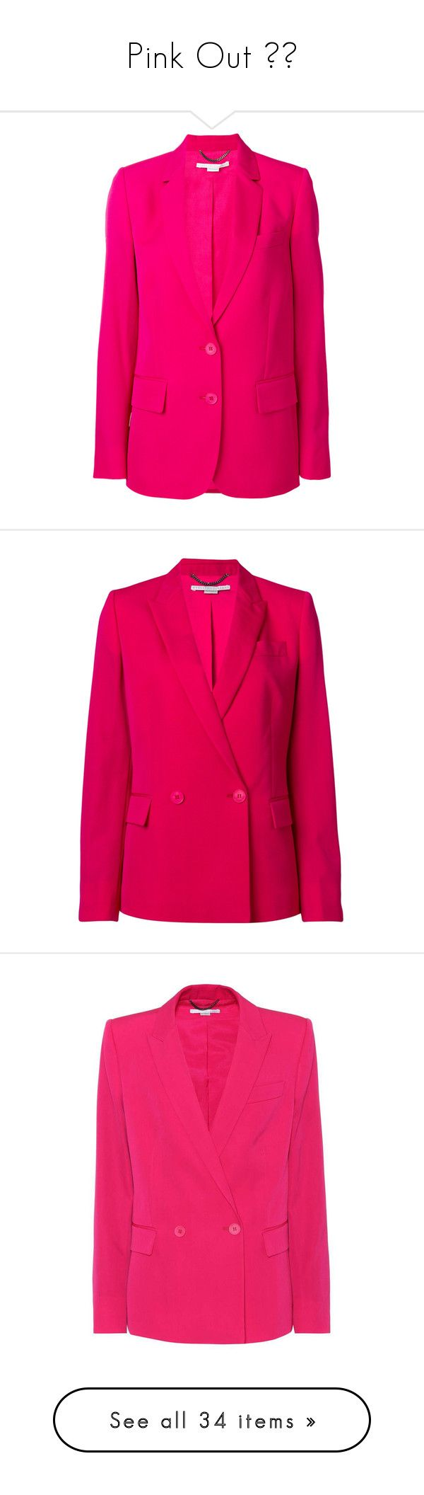 """""""Pink Out 💕😍"""" by beautymanifesting ❤ liked on Polyvore featuring outerwear, jackets, blazers, pink, pink blazer jacket, long sleeve jacket, blazer jacket, tailored blazer, stella mccartney jacket and kirna zabete"""