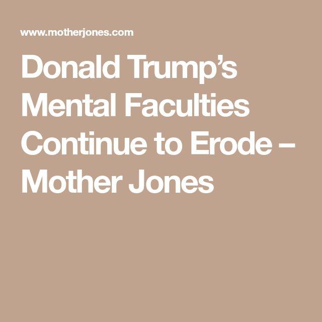 Donald Trump's Mental Faculties Continue to Erode – Mother Jones