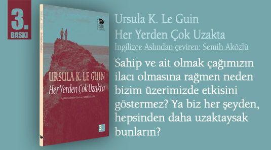 Ursula K. Le Guin- Her Yerden Çok Uzakta- İngilizce Aslından Çeviren: Semih Aközlü