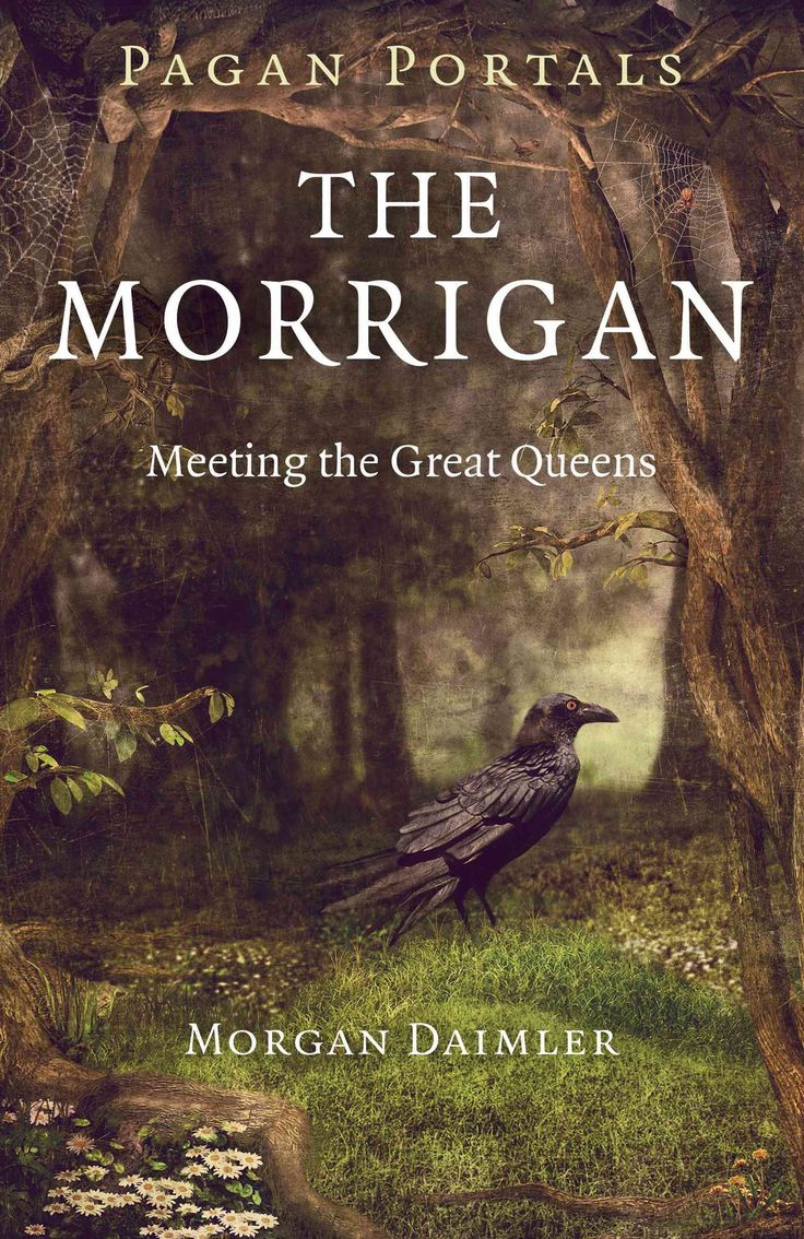 Ancient And Enigmatic, The Morrigan Reaches Out To Us  Learn Who She Is And