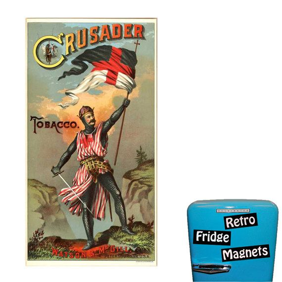 Funny Crusader Tobacco Funny Fridge Magnet  by RetroFridgeMagnets, $2.00
