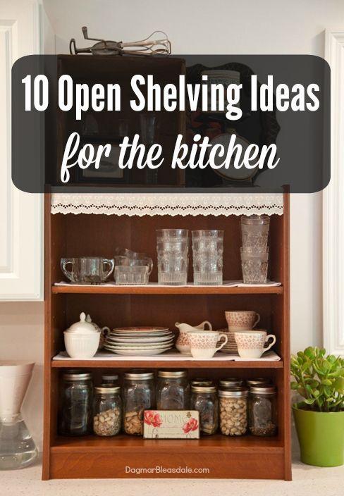 10 open shelving ideas. Dagmar's Home,  DagmarBleasdale.com #open #shelving #shelves #organizing #storage