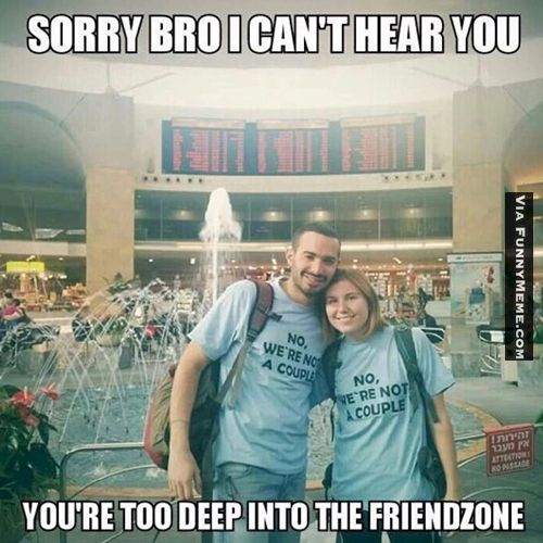 4. You Just Leveled Up Your Friend Zone Game When You Have A T-Shirt To Tell The World