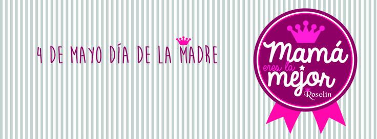 Día 4 de mayo... Día de la Mejor MAMÁ del mundo.
