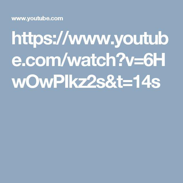 https://www.youtube.com/watch?v=6HwOwPIkz2s&t=14s