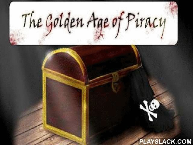The Golden Age Of Piracy  Android Game - playslack.com , The Golden Age of Piracy   an impressive game about aged piracy times.  Become the most well-kown captain of a battling  vessel.  You will dive into the world of a larceny and disrespectful sea penetrations on fortresses and vend processions of affluent European countries.  Your vessel is armed with weapons with3 kinds of ammunitions.  All kinds of ammunitions have features, for instance a case-shot you should use against unit, and…