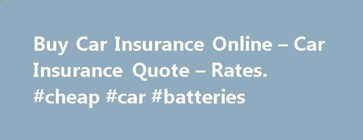 Battery Reconditioning - Buy Car Insurance Online – Car Insurance Quote – Rates. #cheap #car #batteries car-auto.nef2.com... #car insurance quotes canada # Car Insurance Quote from 21st Century At 21st Century, we believe getting car insurance should be simple. We make it easy for you to get a free car insurance quote online. All we need from…Continue Reading - Save Money And NEVER Buy A New Battery Again