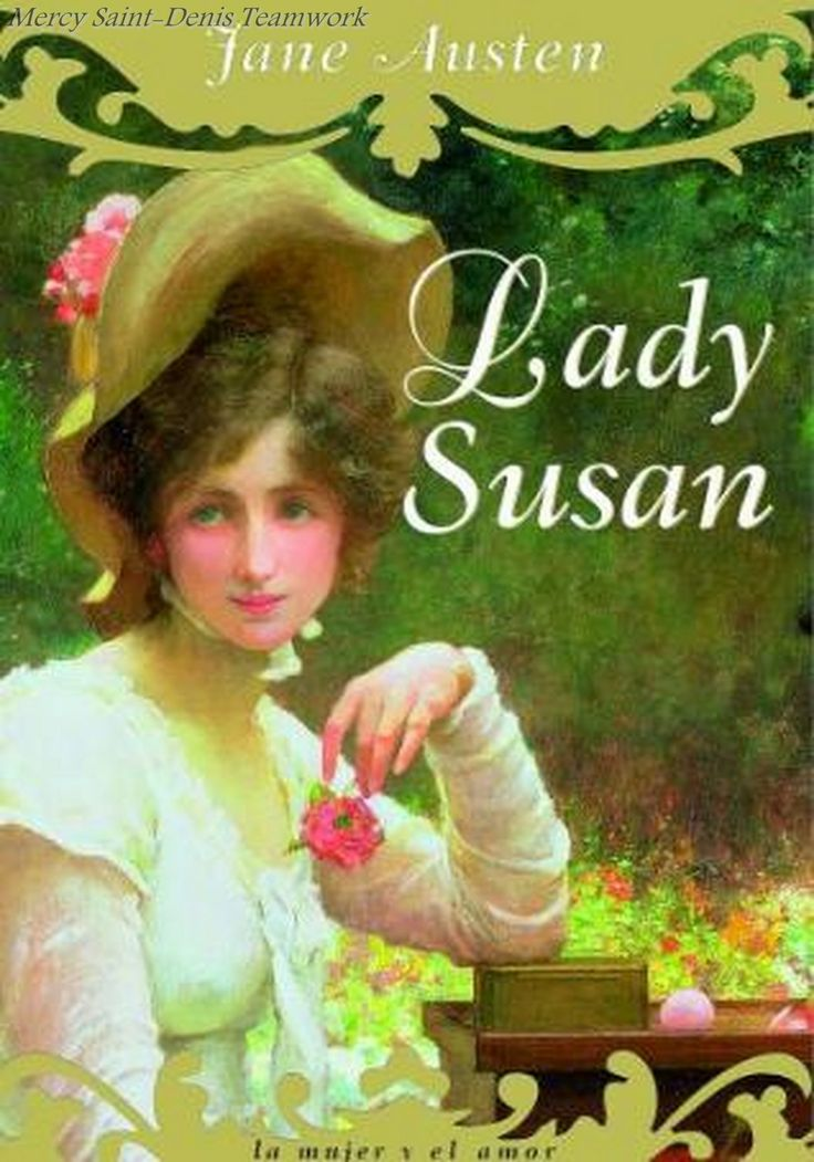 Lady Susan by Jane Austen I love this style of writing.