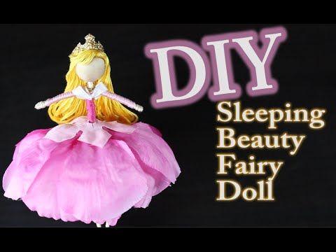 DIY Sleeping Beauty Doll - How to make a Sleeping Beauty Fairy Doll - YouTube