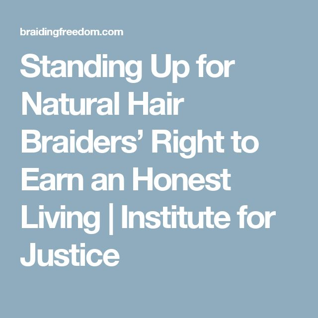 Standing Up for Natural Hair Braiders' Right to Earn an Honest Living |  Institute for Justice