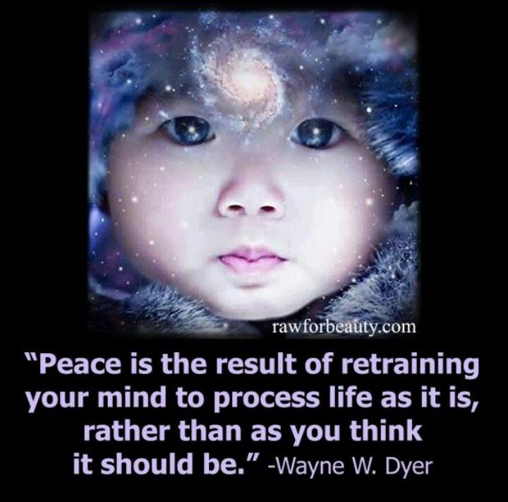 Peace, Wayne dyer and Life on Pinterest