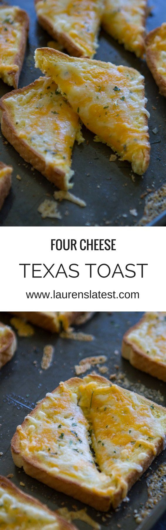 Four Cheese Texas Toast | Lauren's Latest