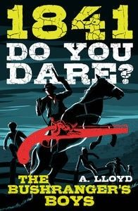 Do You Dare? Bushranger's Boys 1841 by A Lloyd