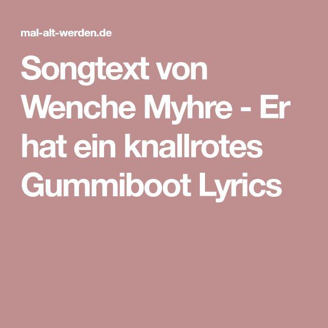 Songtext von Wenche Myhre - Er hat ein knallrotes Gummiboot Lyrics
