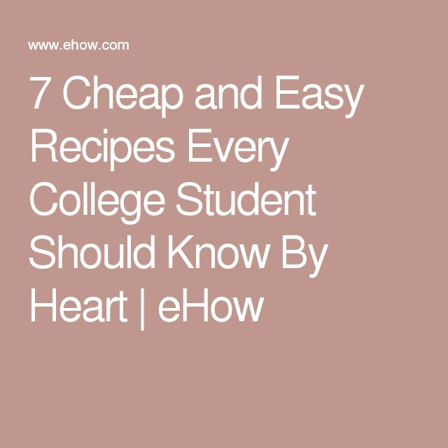 Cheap easy recipes college students