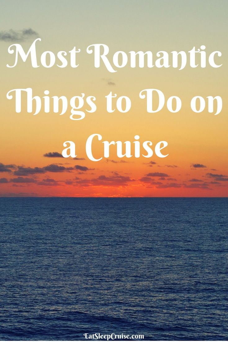Most Romantic Things to Do on a Cruise. #Cruise #CruiseTips