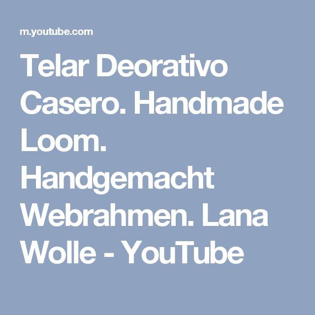 Telar Deorativo Casero. Handmade Loom. Handgemacht Webrahmen. Lana Wolle - YouTube