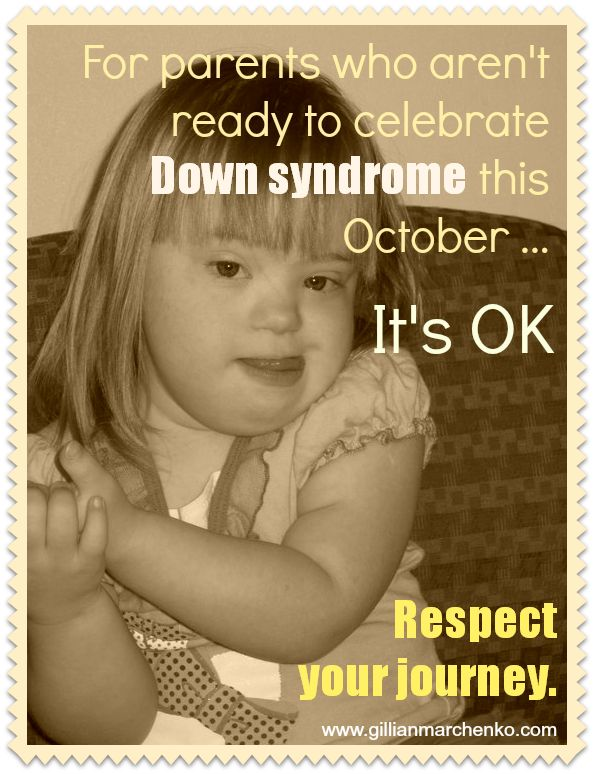 For parents who aren't ready to celebrate Down syndrome - | Gillian Marchenko