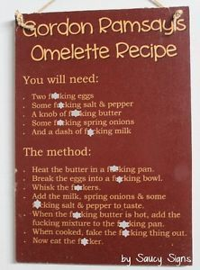 Gordon-Ramsay-039-s-F-cking-Omelette-Recipe-Sign-kitchen-bar-pub-mancave-bbq-sign