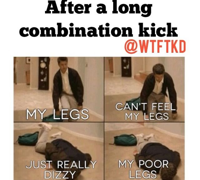 In taekwondo...when we work kick combos all through out class...it's a struggle