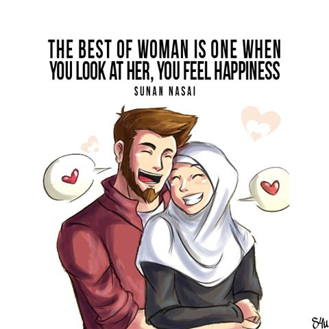 """The Prophetﷺ was asked """"Which type of woman is the best?"""" He replied """"When you look at her, you feel happiness."""" - Sunan An-Nasa'i #3131"""