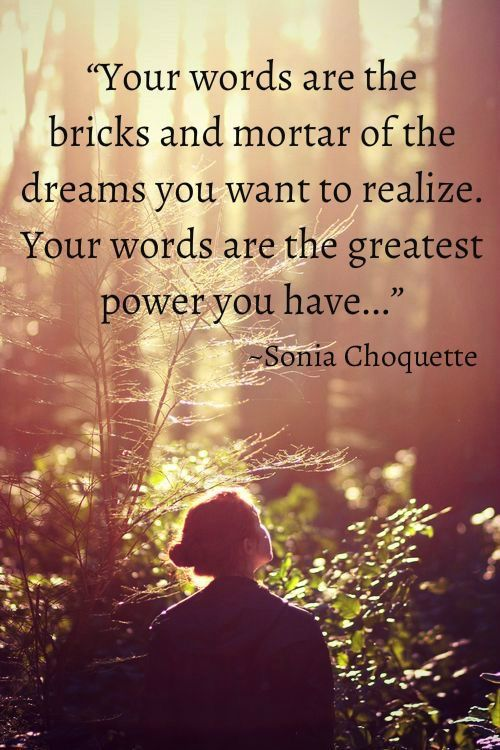 Your words. Sonia Choquette ❤️☀️