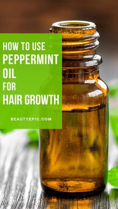7 Best Ways Use Peppermint Oil For Hair Growth