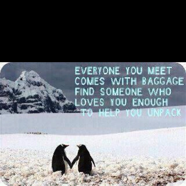 like the quote, LOVE the penguins!