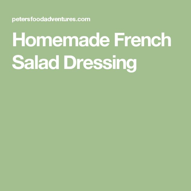 Homemade French Salad Dressing