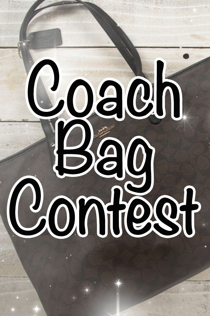 Win A Brand New Coach Bag!