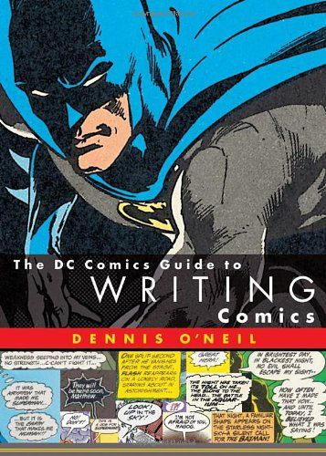 The DC Comics Guide to Writing Comics by Dennis O'Neil http://www.amazon.com/dp/0823010279/ref=cm_sw_r_pi_dp_17rLub08G3S3G