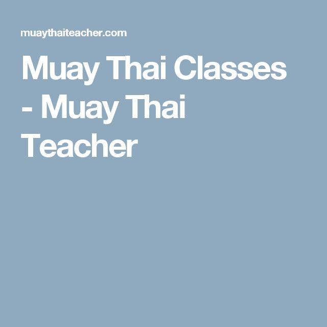 Muay Thai Classes - Muay Thai Teacher