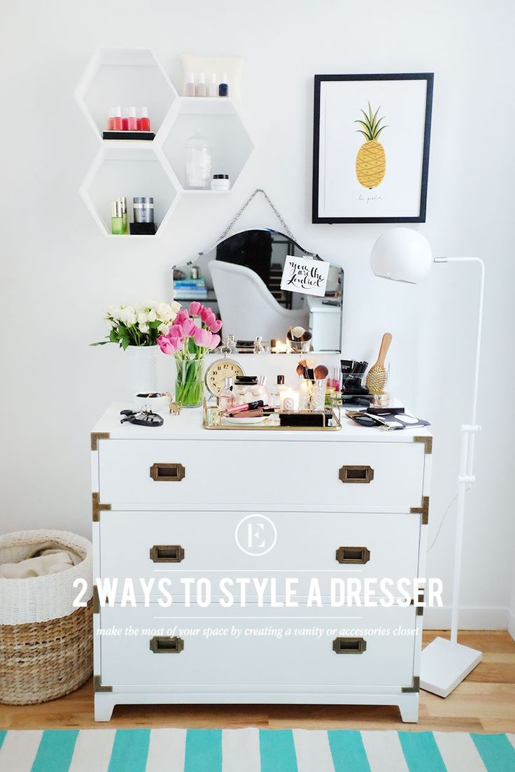 2 Ways To Make The Most Of Styling Your Dresser Theevery